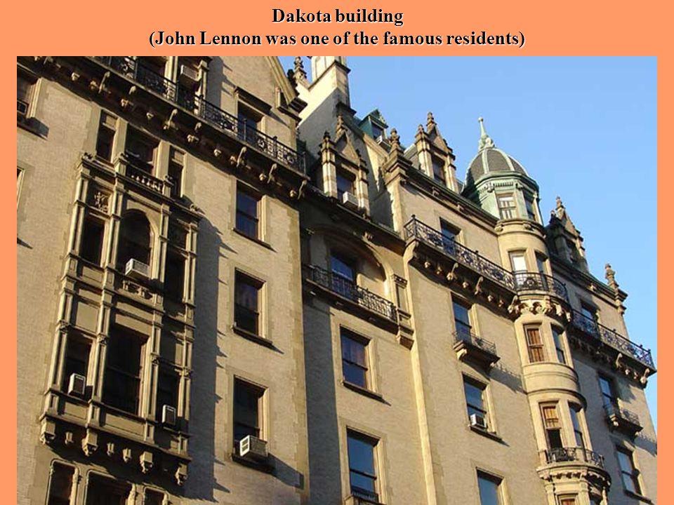 Dakota building (John Lennon was one of the famous residents)