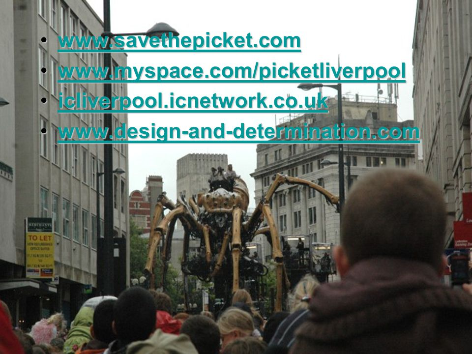 www.savethepicket.comwww.savethepicket.comwww.savethepicket.com www.myspace.com/picketliverpoolwww.myspace.com/picketliverpoolwww.myspace.com/picketliverpool icliverpool.icnetwork.co.ukicliverpool.icnetwork.co.ukicliverpool.icnetwork.co.uk www.design-and-determination.comwww.design-and-determination.comwww.design-and-determination.com