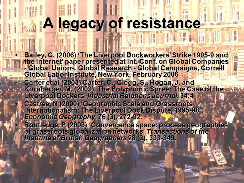 A legacy of resistance Bailey, C.