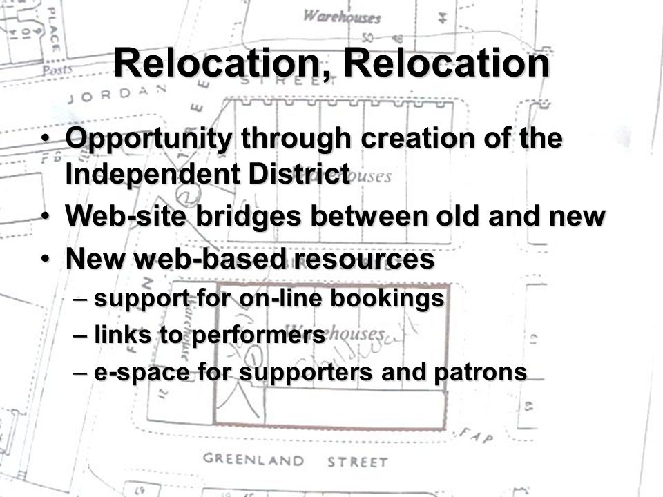 Relocation, Relocation Opportunity through creation of the Independent DistrictOpportunity through creation of the Independent District Web-site bridg
