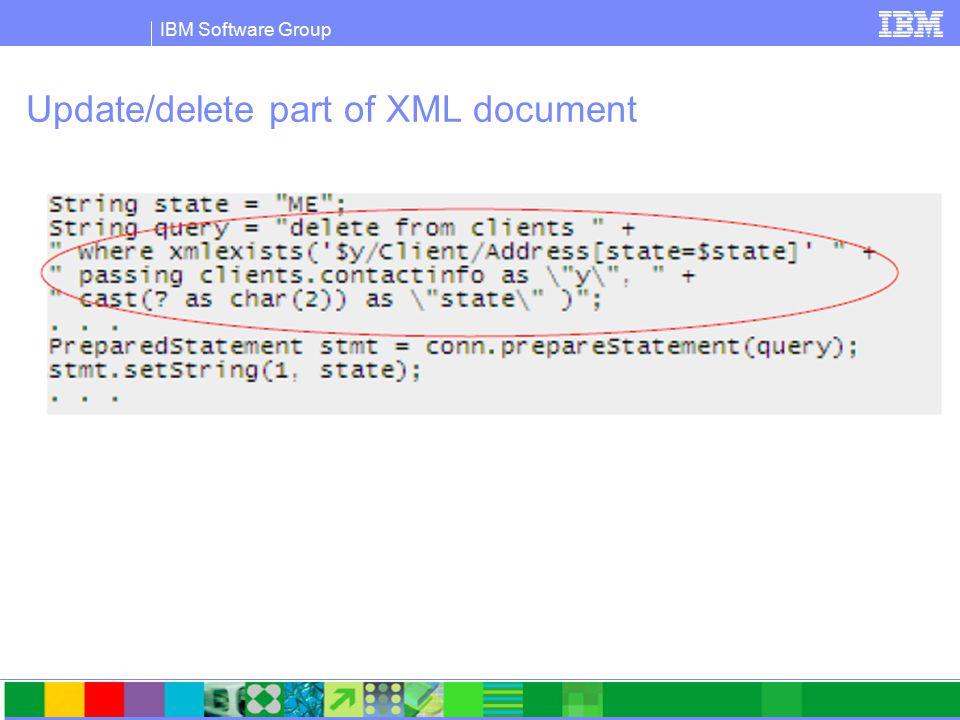 IBM Software Group Update/delete part of XML document
