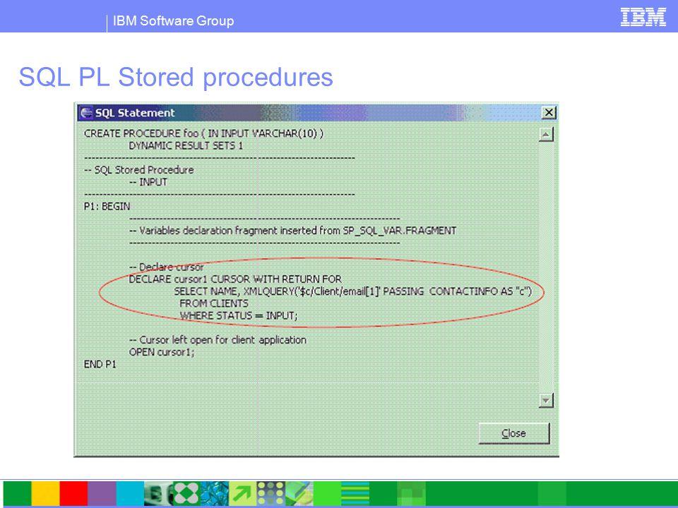 IBM Software Group SQL PL Stored procedures