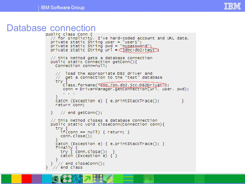 IBM Software Group PHP Data Object (PDO) extension  Standard data access interface for PHP  Fast, light weight, and object oriented  PDO_ODBC and PDO_IBM use DB2 libraries for native access  Standard database API for multiple database servers  Built into PHP 5.1  http://pecl.php.net/package/pdo  http://pecl.php.net/package/PDO_ODBC