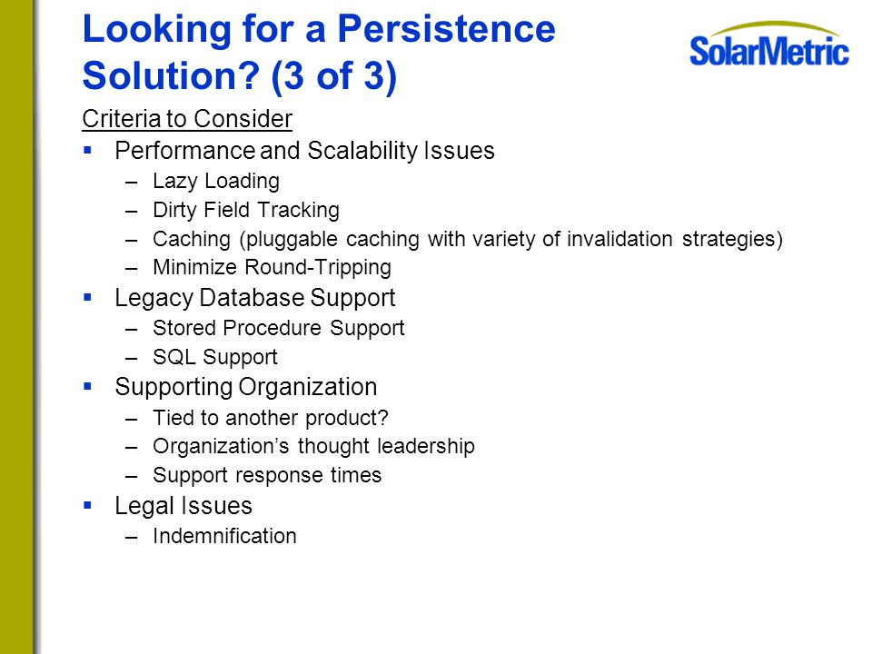 Looking for a Persistence Solution.