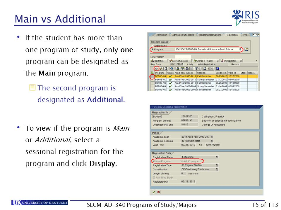 Program of Study Characteristics Every student must have a valid program of study in the system.