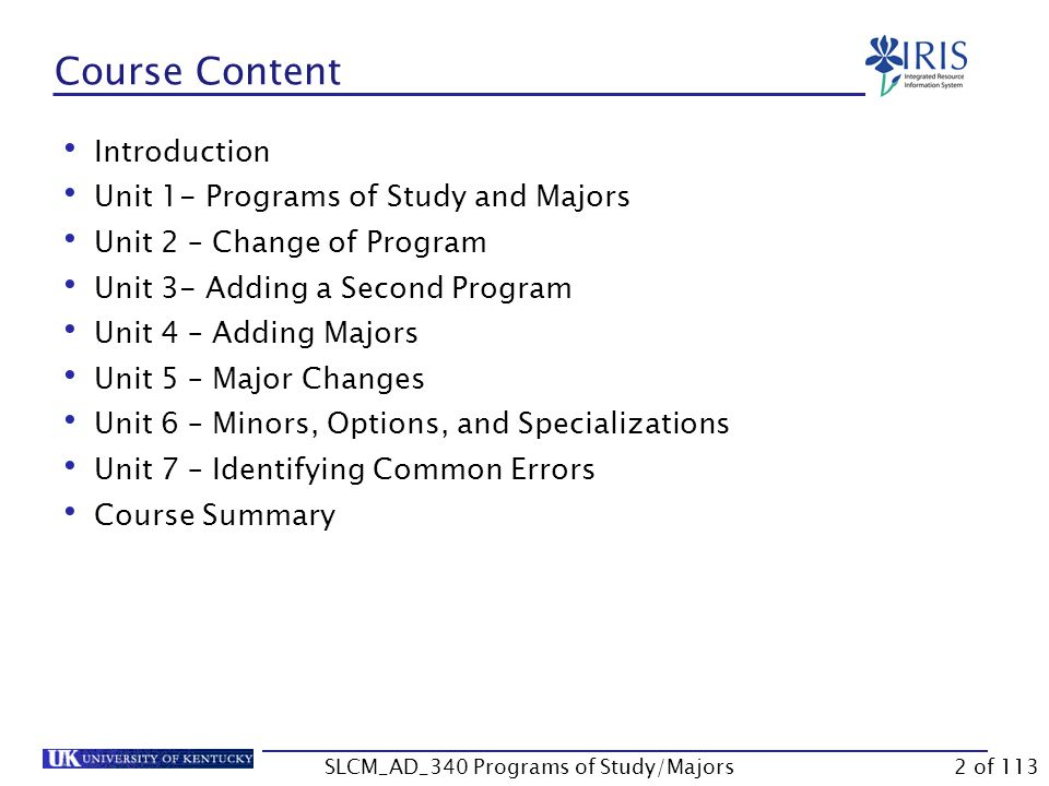 Unit 1 Programs of Study and Majors SLCM_AD_340 Programs of Study/Majors12 of 113