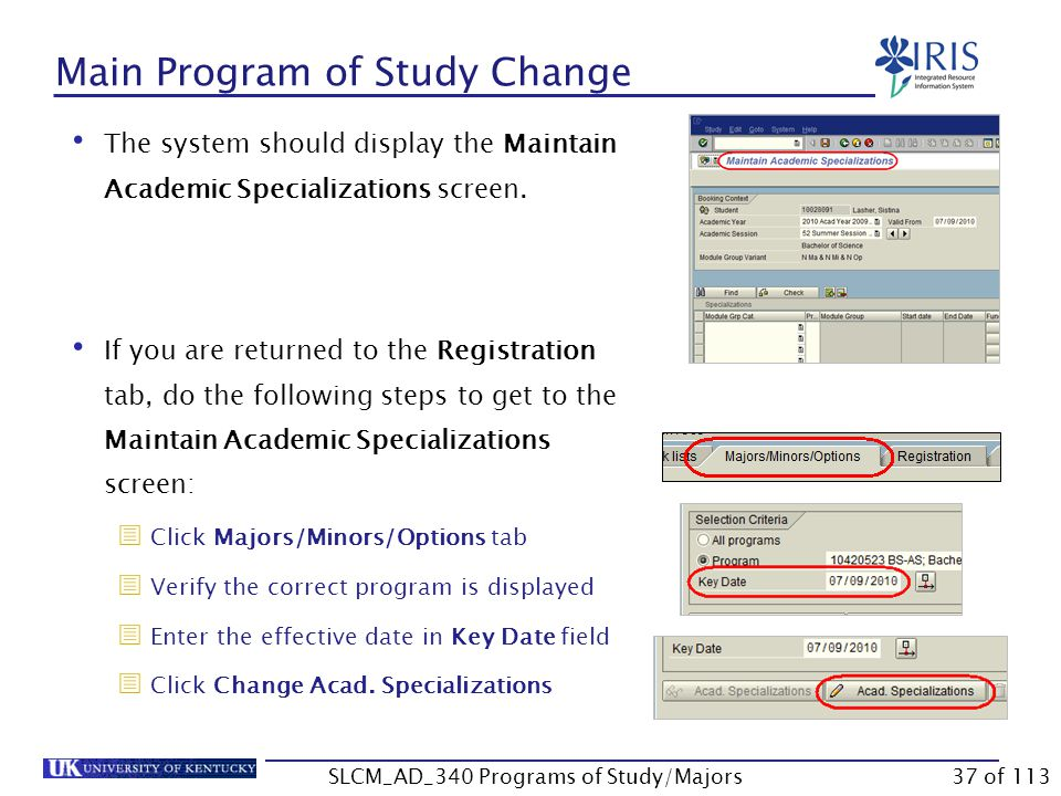 Main Program of Study Change Click Continue when message box displays  Note: If the Type column shows a red symbol, you will not be able to make the change.