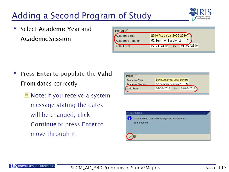 Adding a Second Program of Study Use the following steps to add a second program of study to a student's records.