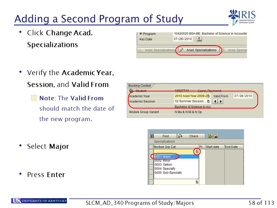 Adding a Second Program of Study You now need to add a major for the second program of study.