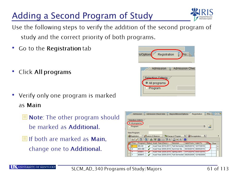 Adding a Second Program of Study Click Continue or press Enter The major will be displayed.