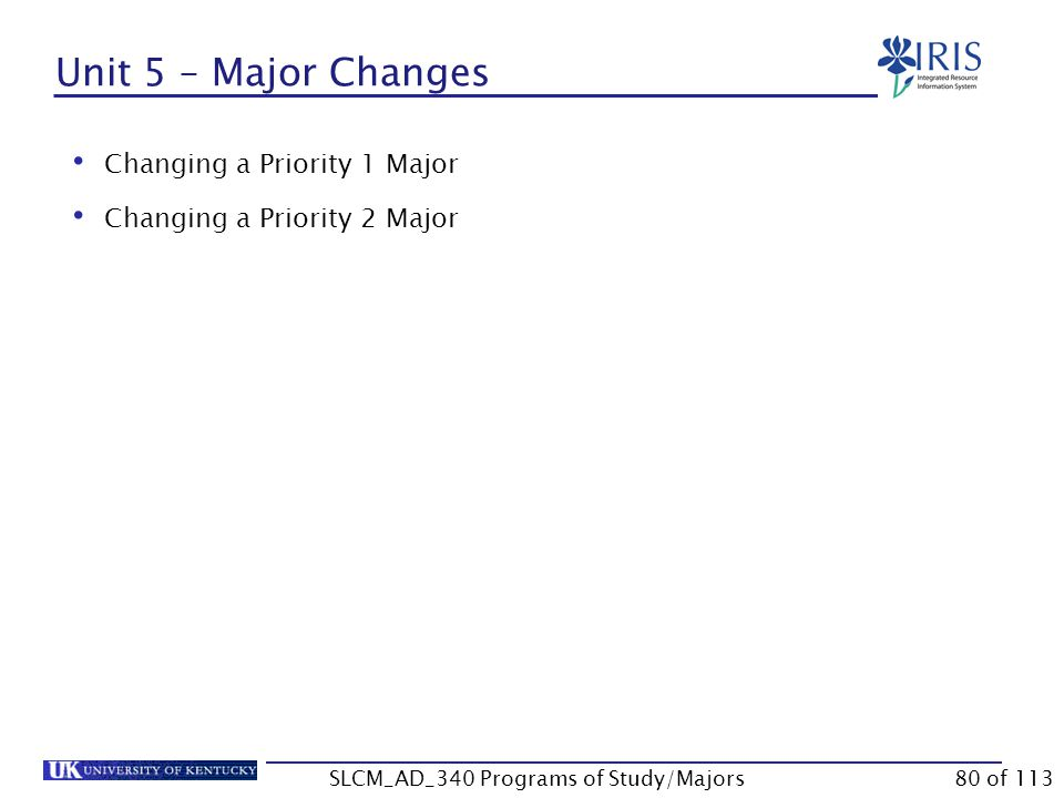 Unit 5 Major Changes SLCM_AD_340 Programs of Study/Majors79 of 113