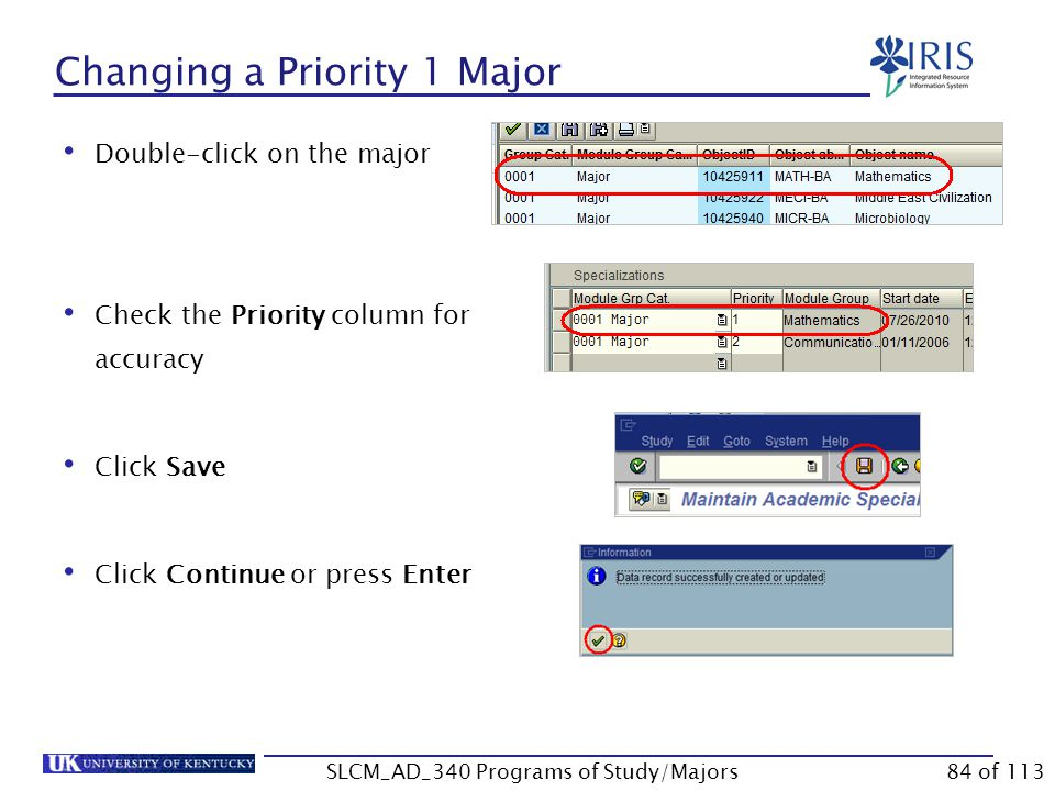 Changing a Priority 1 Major Click Change Acad.
