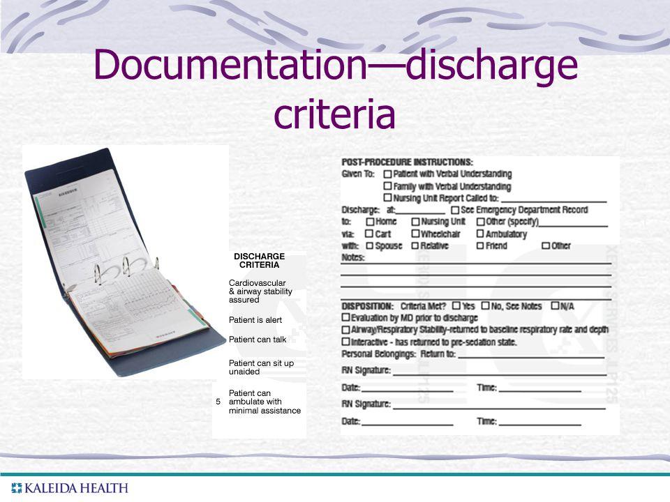 . Documentation—discharge criteria
