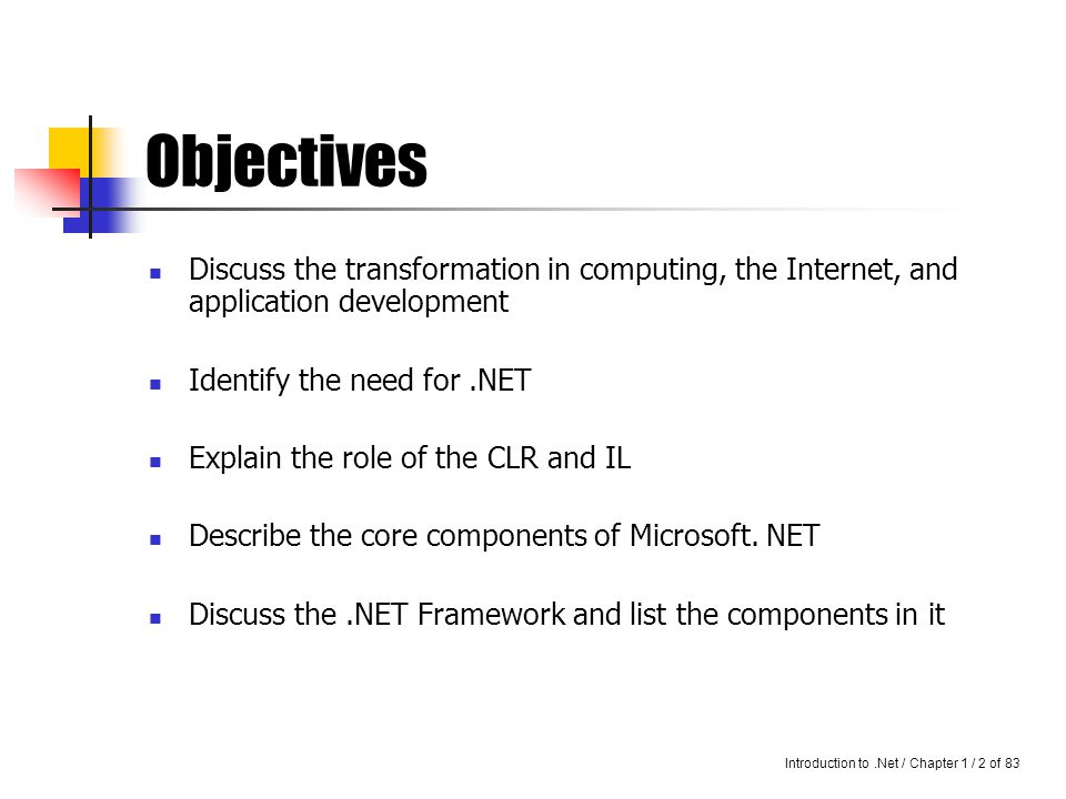 Introduction to.Net / Chapter 1 / 1 of30 Introduction to.NET