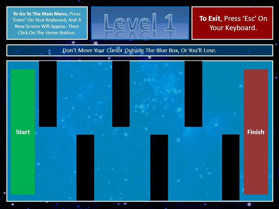 X Play Level 1 Play Level 2Play Level 3 - Play Level 4 -- Level Coming Soon Back