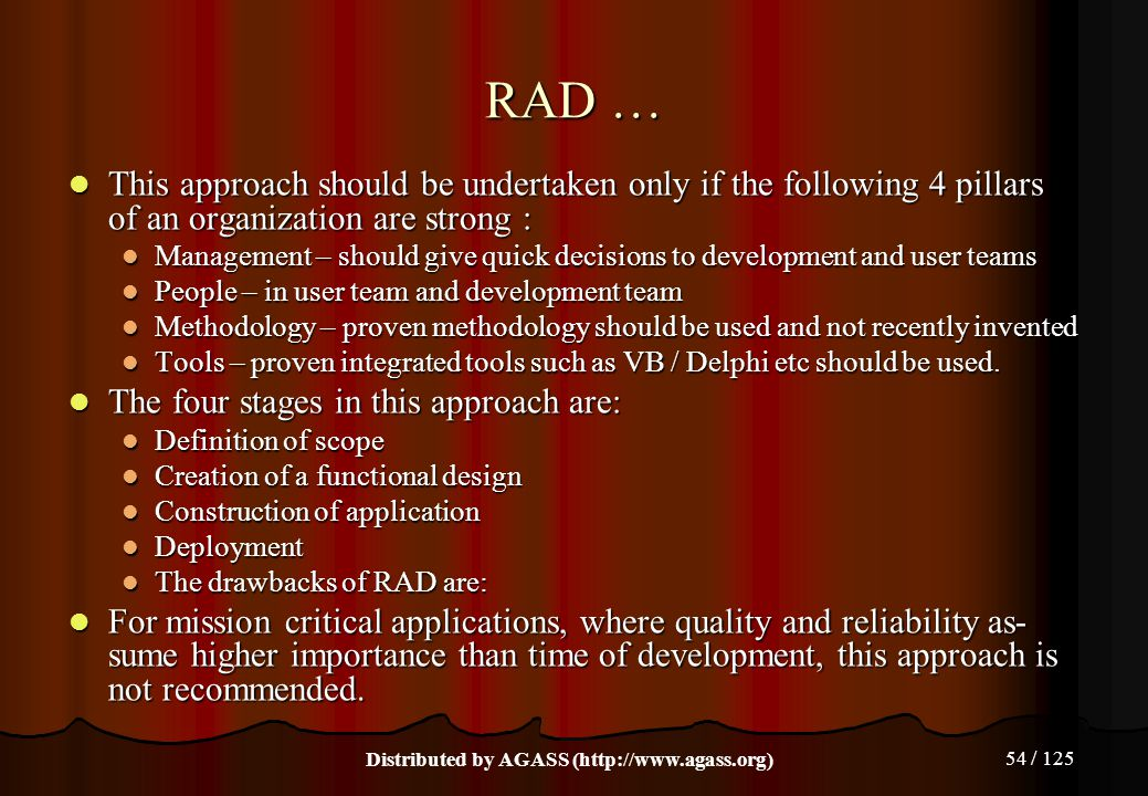54 / 125 RAD … This approach should be undertaken only if the following 4 pillars of an organization are strong : This approach should be undertaken o