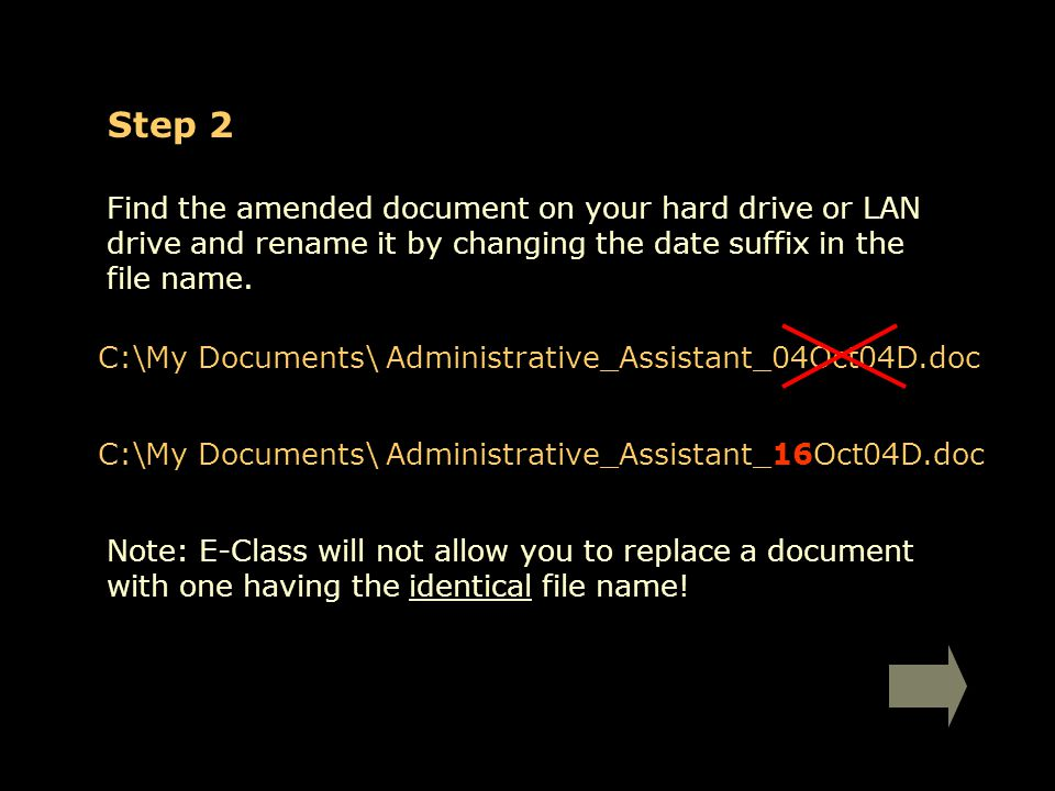 Step 2 Find the amended document on your hard drive or LAN drive and rename it by changing the date suffix in the file name.
