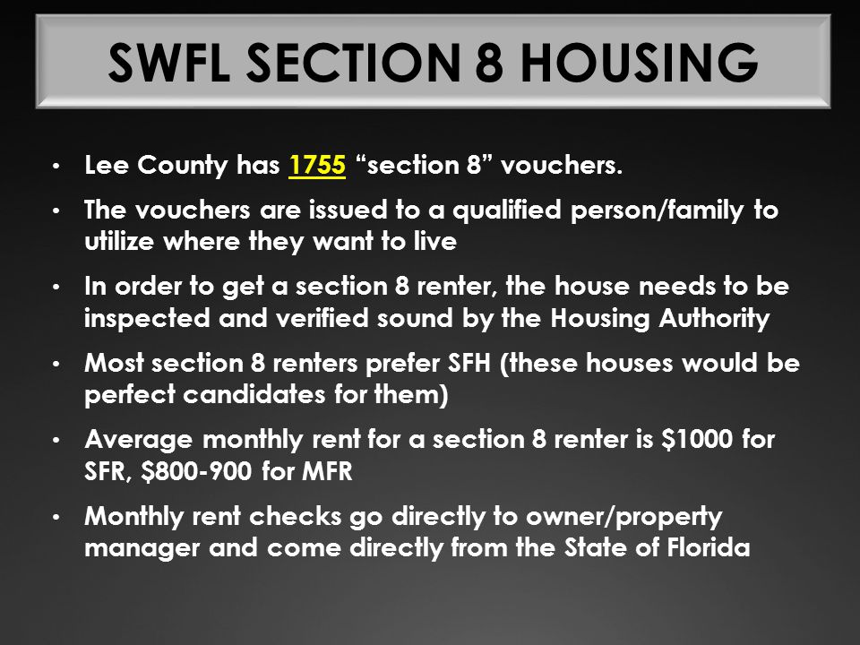 "Lee County has 1755 ""section 8"" vouchers. The vouchers are issued to a qualified person/family to utilize where they want to live In order to get a se"