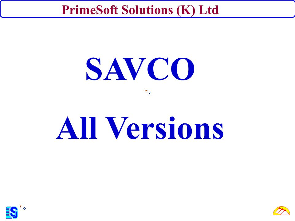 What is SAVCO.