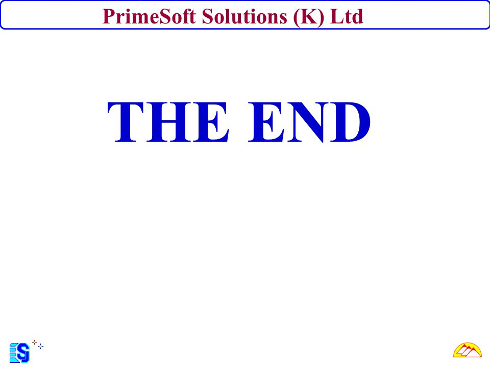 THE END PrimeSoft Solutions (K) Ltd
