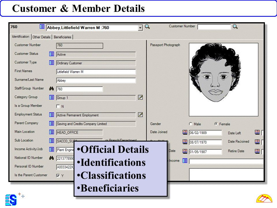 Customer & Member Details Official Details Identifications Classifications Beneficiaries Official Details Identifications Classifications Beneficiarie