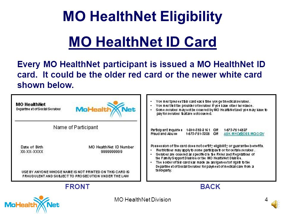 MO HealthNet Division14 MO HealthNet Eligibility Reasons to Check Eligibility 6.