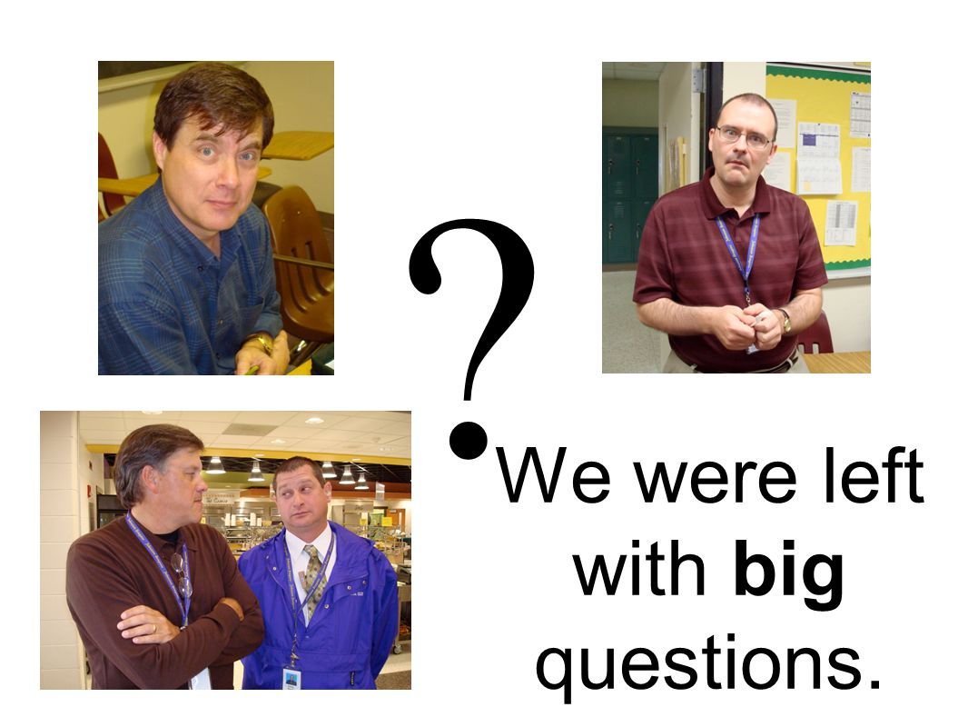 We were left with big questions. ?