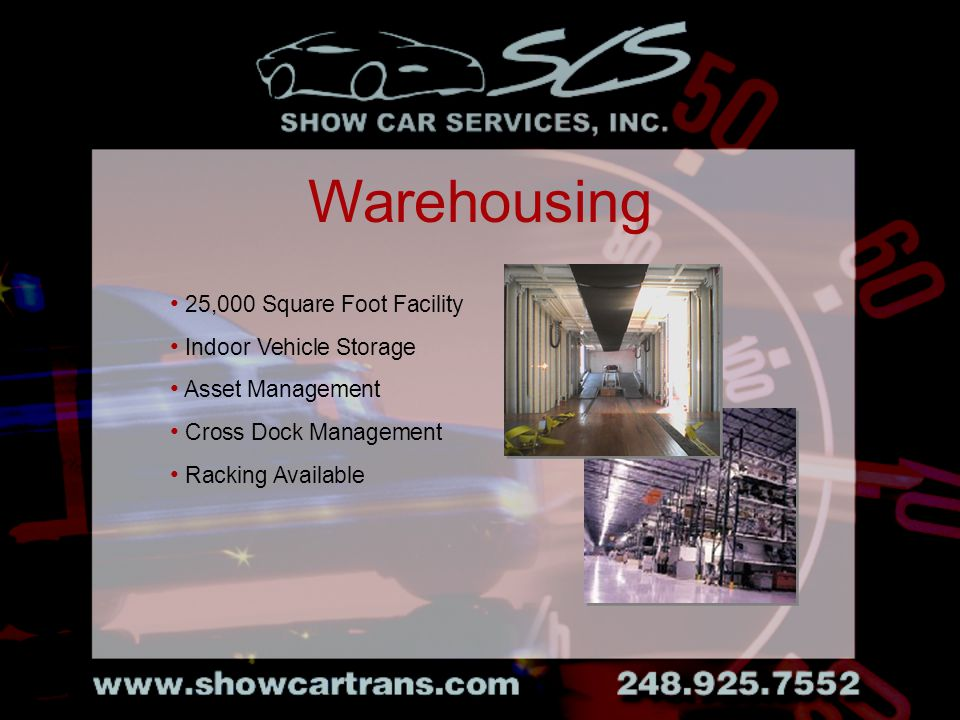 25,000 Square Foot Facility Indoor Vehicle Storage Asset Management Cross Dock Management Racking Available Warehousing