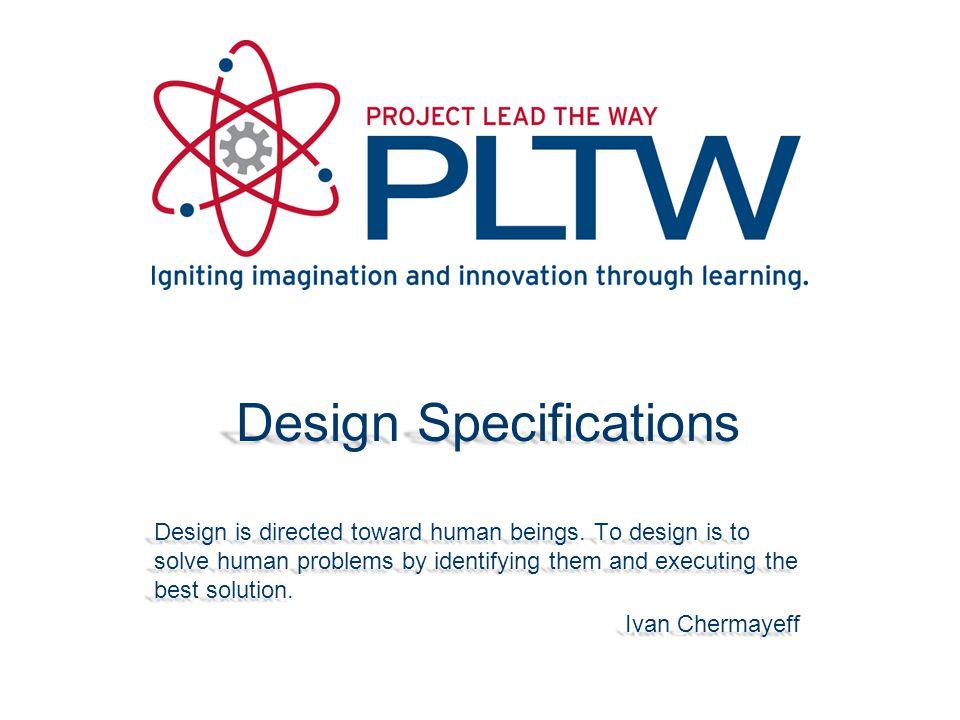 Design Specifications Example Design Specification Design Specification Design Specification vs.