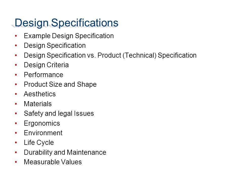 Design Specifications Example Design Specification Design Specification Design Specification vs.