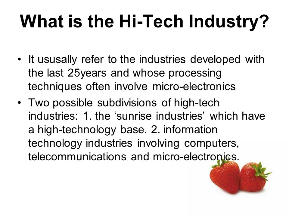 What is the Hi-Tech Industry.