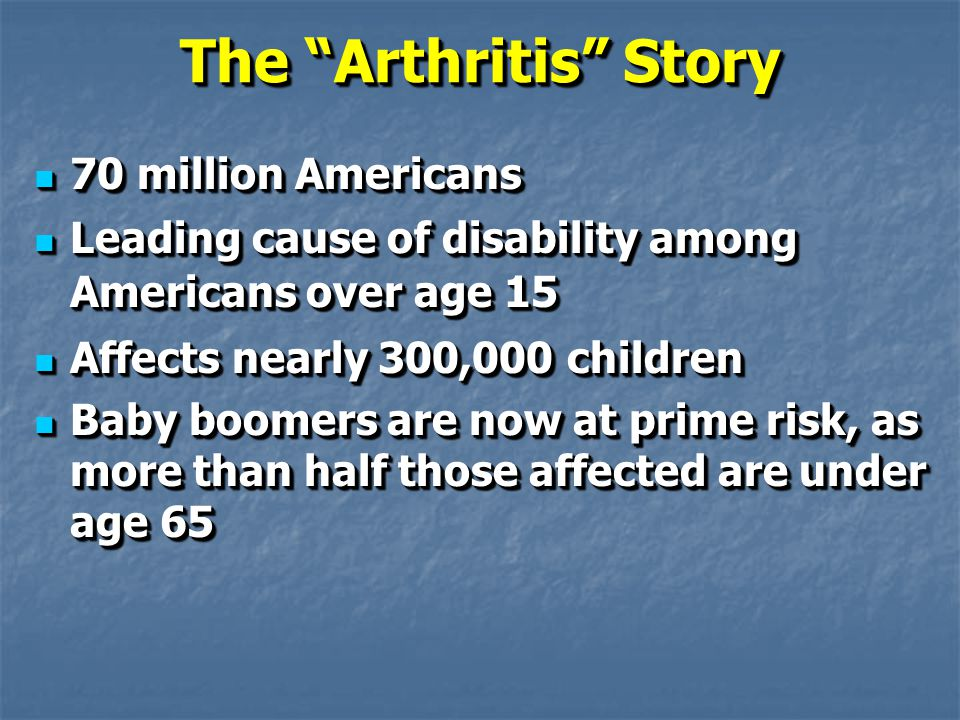 The Arthritis Story Cont.