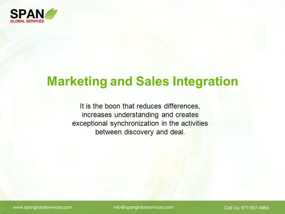 Marketing and Sales Integration It is the boon that reduces differences, increases understanding and creates exceptional synchronization in the activities between discovery and deal.
