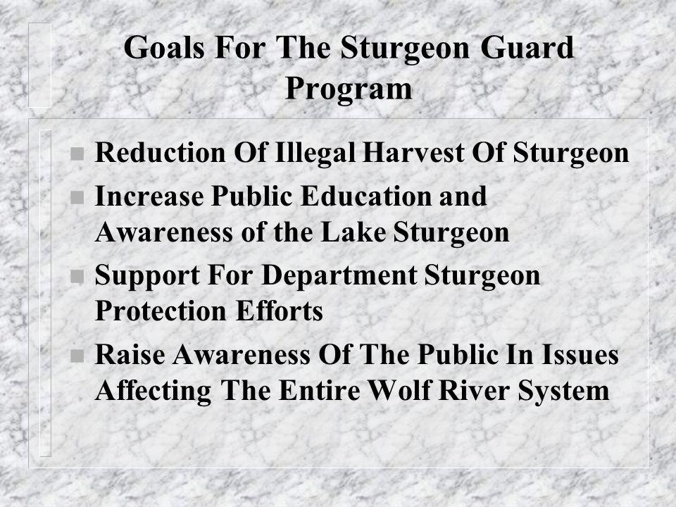 What Is The Sturgeon Guard Program.