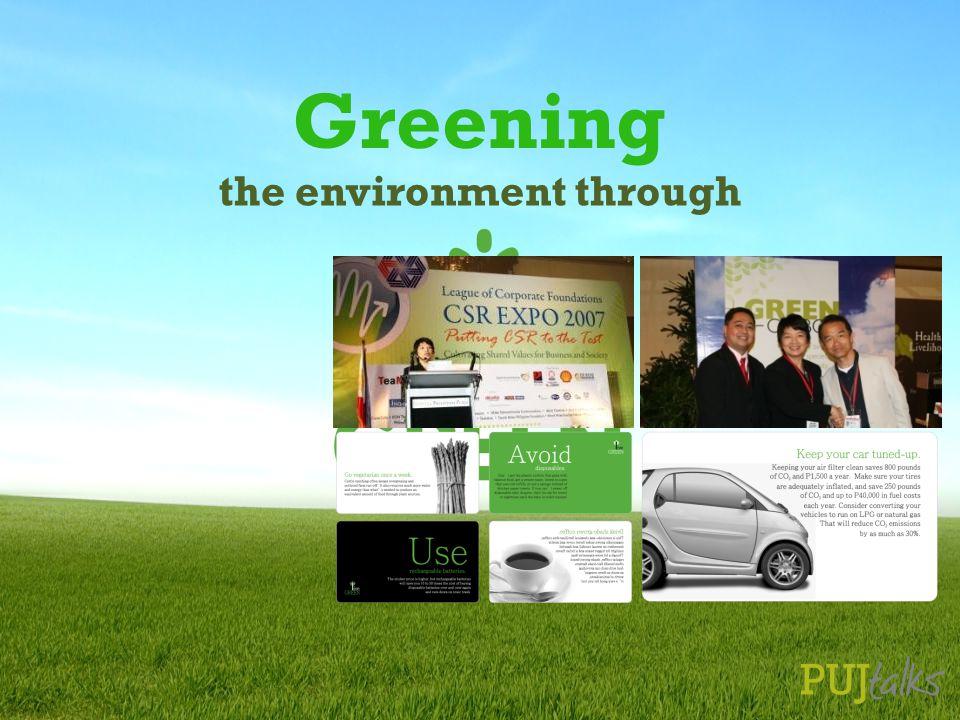 Greening the environment through