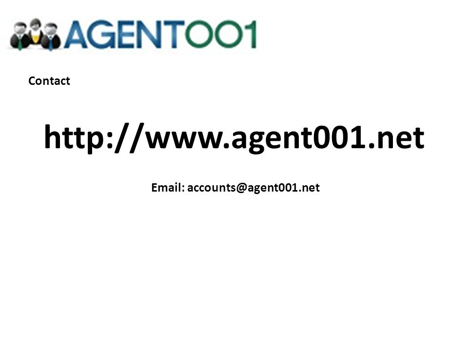 Contact http://www.agent001.net Email: accounts@agent001.net