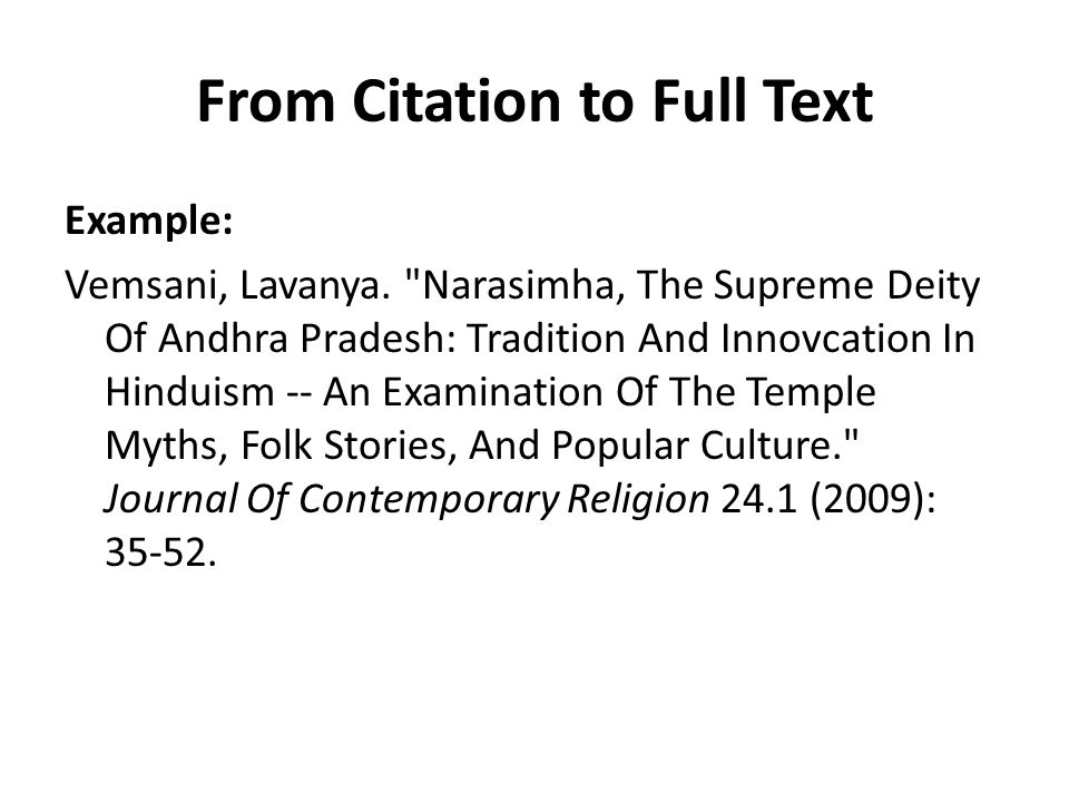 From Citation to Full Text Example: Vemsani, Lavanya.