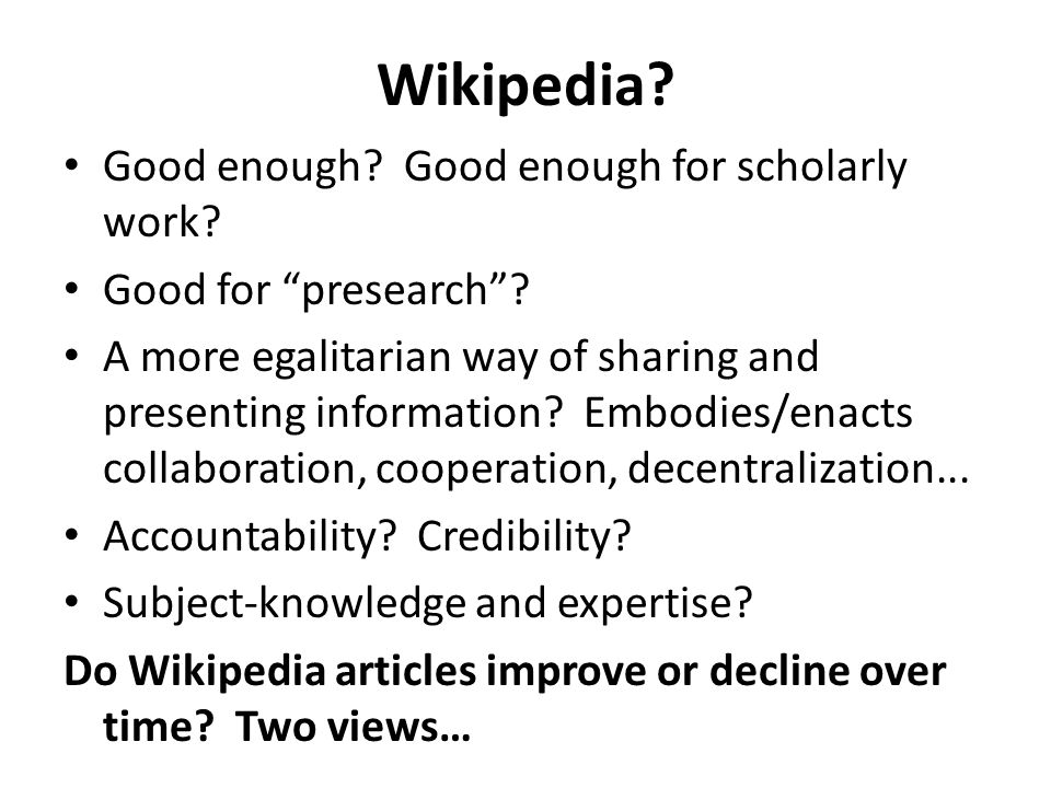 Wikipedia. Good enough. Good enough for scholarly work.