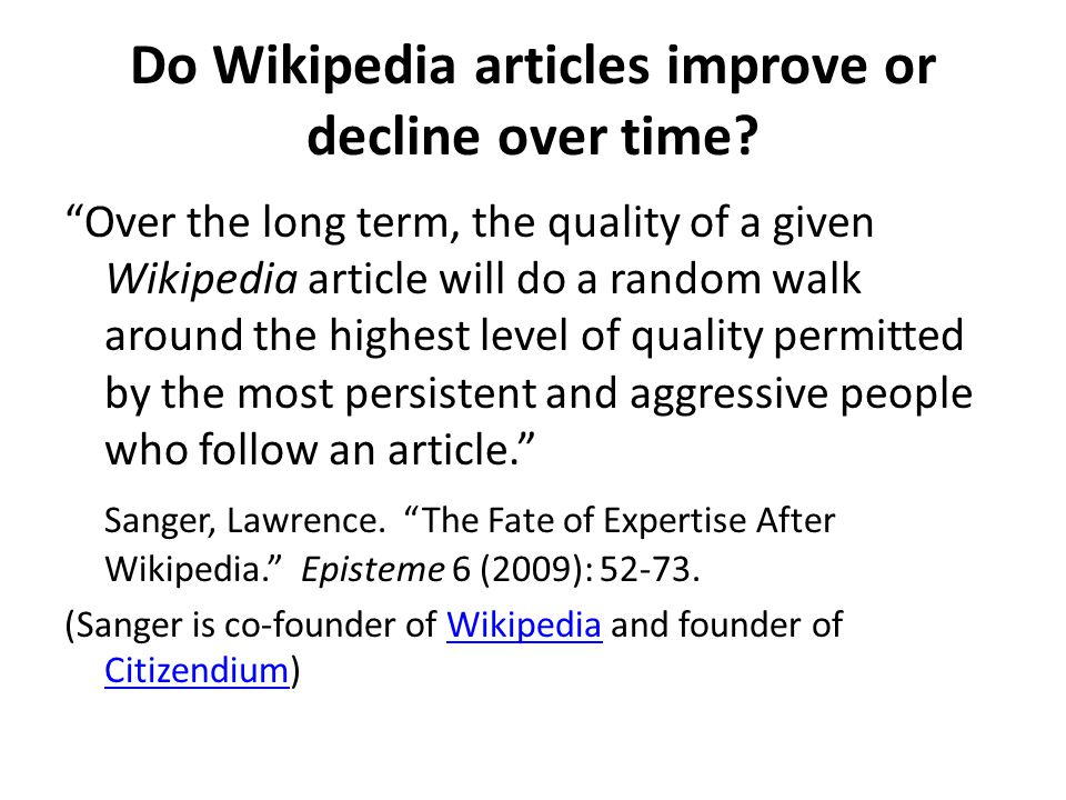 Do Wikipedia articles improve or decline over time.