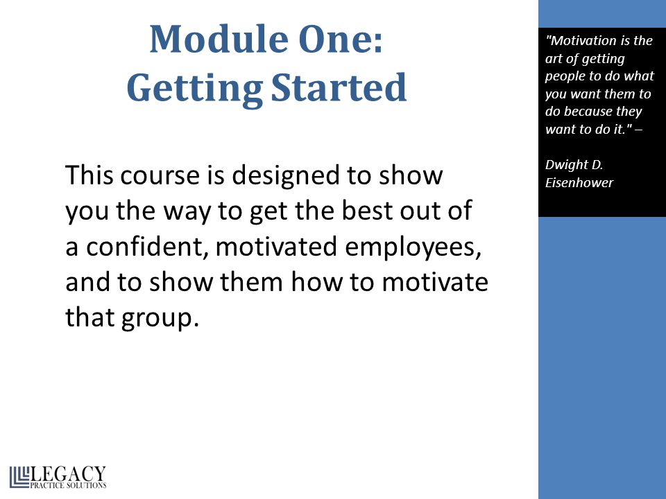 Module Seven: Setting Goals It is universally accepted that a business will get nowhere without having targets and ambitions to which to aspire.
