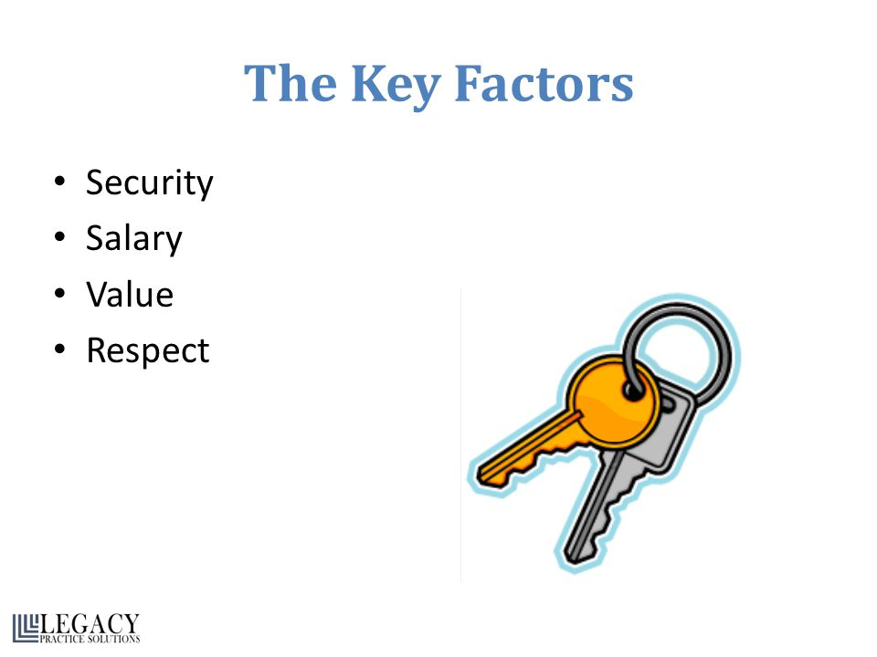 The Key Factors Security Salary Value Respect