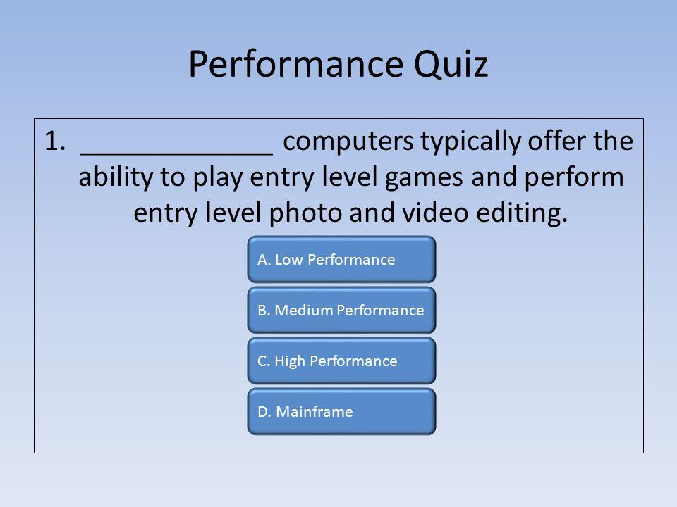 Performance Quiz 1.