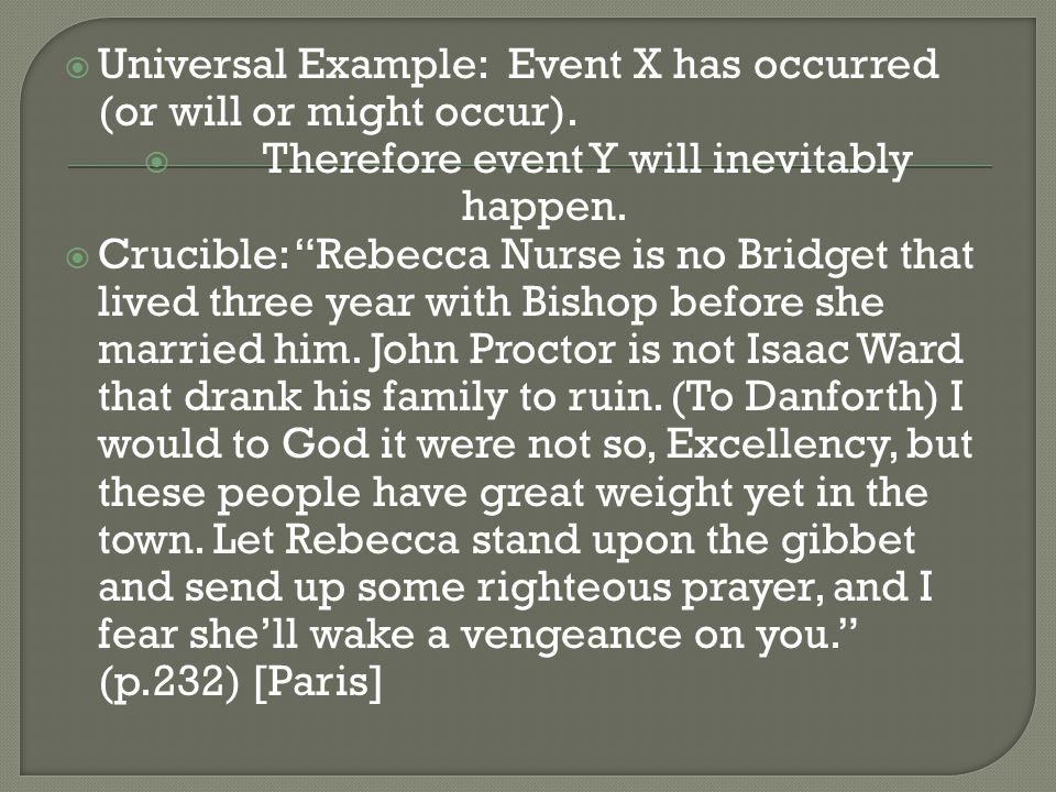  Universal Example: Event X has occurred (or will or might occur).