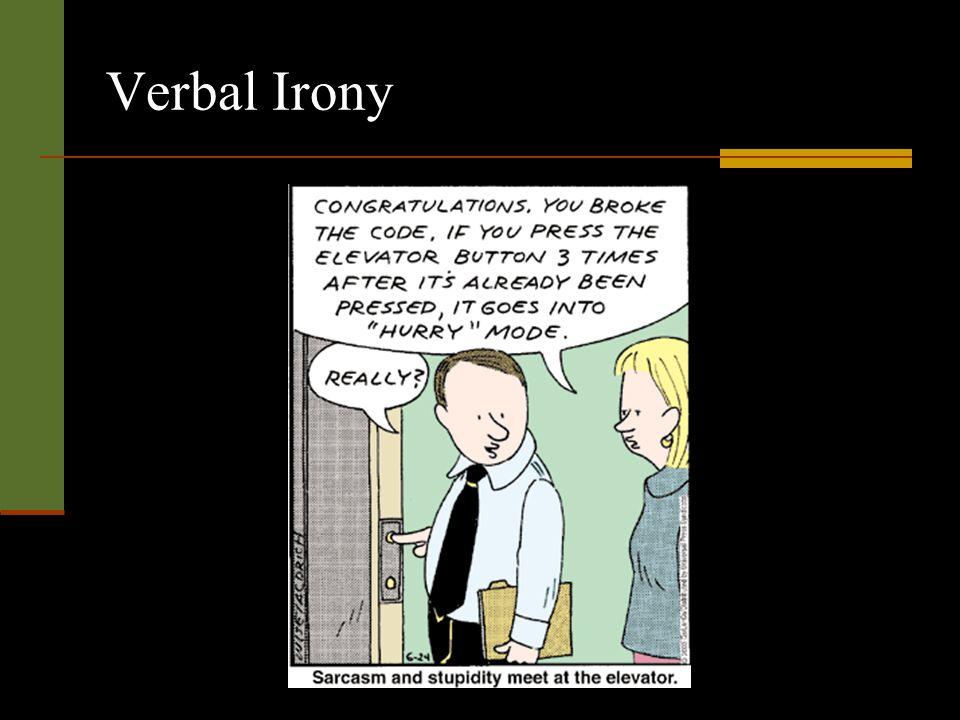 Verbal Irony