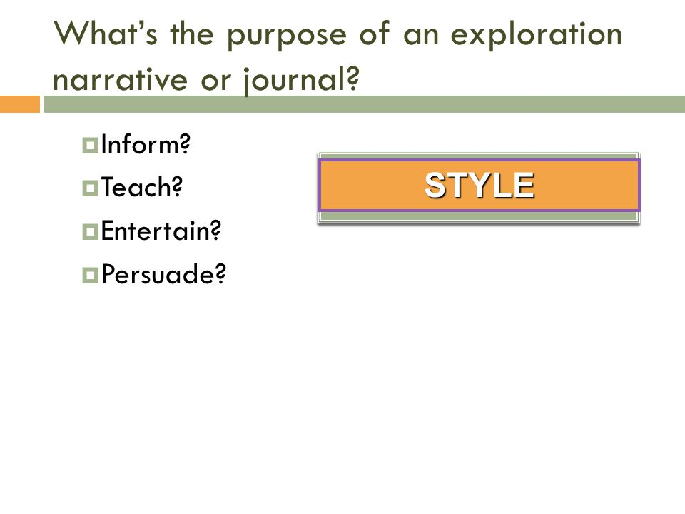 What's the purpose of an exploration narrative or journal.
