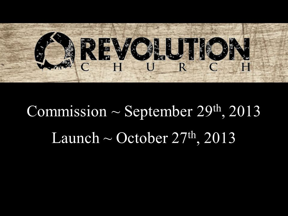 Commission ~ September 29 th, 2013 Launch ~ October 27 th, 2013