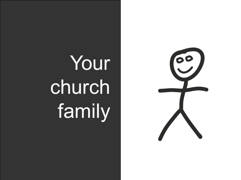 Your church family