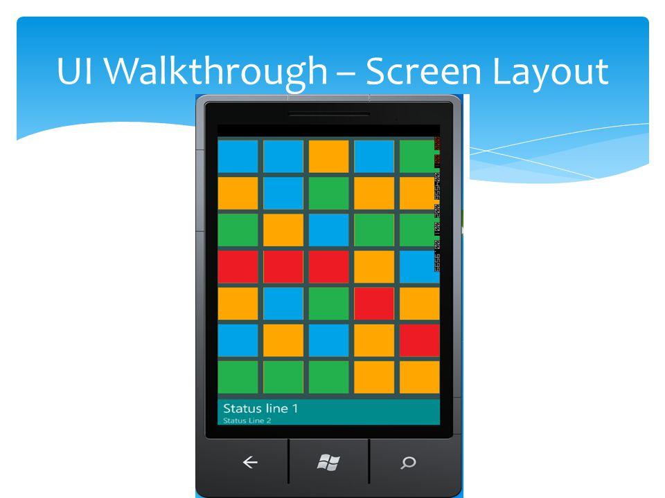 UI Walkthrough – Screen Layout