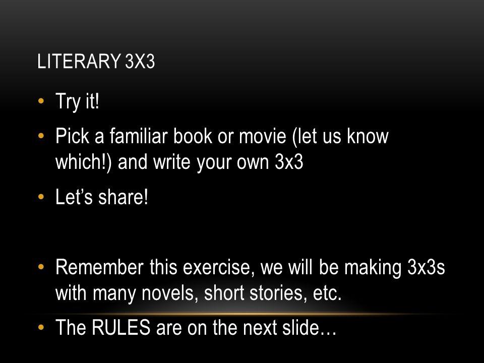 LITERARY 3X3 Try it.
