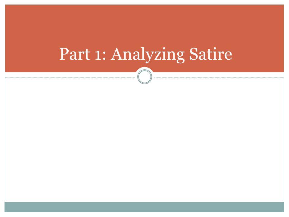 Part 1: Analyzing Satire